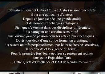 Exposition de Sébastien Piquet, artiste peintre et Gabriel Olivet (Gaby), sculpteur.